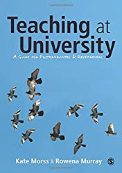 Teaching at University: A Guide for Postgraduates and Researchers (SAGE Study Skills Series)