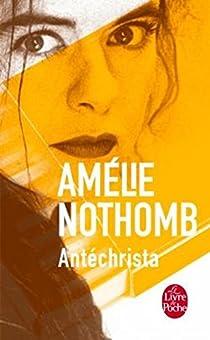 Antéchrista par Nothomb
