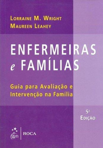Enfermeiras e Famílias: Guia Para Avaliação e Intervenção na Família