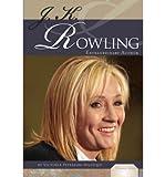 J. K. Rowling: Extraordinary Author (Essential Lives)