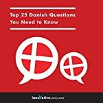 Top 25 Danish Questions You Need to Know |  Innovative Language Learning LLC