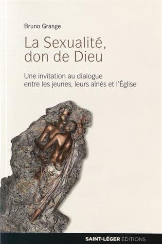 la-sexualit-don-de-dieu-une-invitation-au-dialogue-entre-les-jeunes-leurs-ans-et-leglise