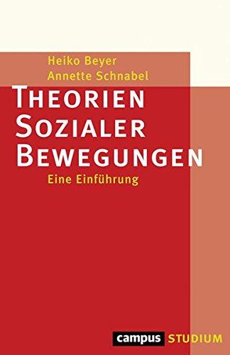 Theorien Sozialer Bewegungen: Eine Einführung (Campus »Studium«)