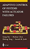 img - for Adaptive Control of Systems with Actuator Failures book / textbook / text book