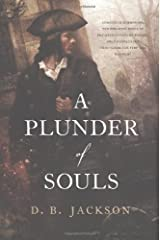 A Plunder of Souls (The Thieftaker Chronicles) Hardcover