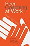 #10: Peer Coaching at Work: Principles and Practices