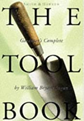 Smith & Hawken: The Tool Book by William Bryant Logan (1997-01-10)