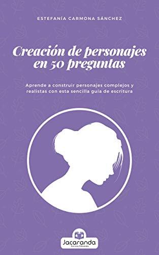 Creación de personajes en 50 preguntas por Carmona Sánchez, Estefanía