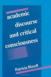 Academic Discourse and Critical Consciousness (Pitt Series in Composition, Literacy, and Culture)