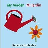 My Garden / Mi Jardin (English and Spanish Edition)