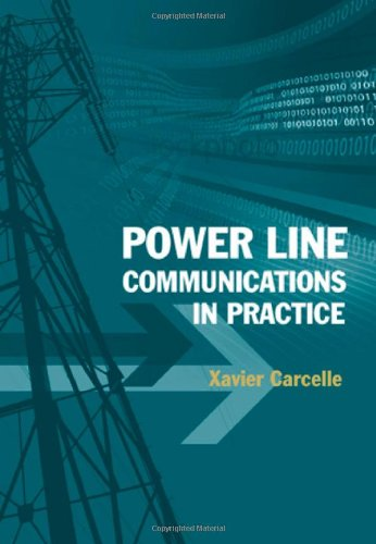 Power Line Communications In Practice  Artech House Telecommunications Library