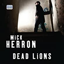 Dead Lions: Slough House, Book 2 Audiobook by Mick Herron Narrated by Seán Barrett