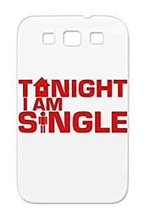 Tonight I Am Single Red Design Woman Man Funny Writing Miscellaneous Humor Fun Home Art Funny For Sumsang Galaxy S3 Case