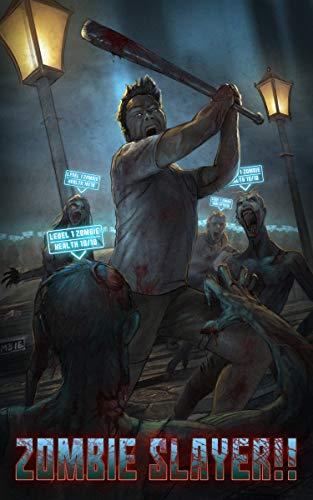 ZOMBIE SLAYER!!: A LitRPG Apocalypse by [Milan, Cameron]