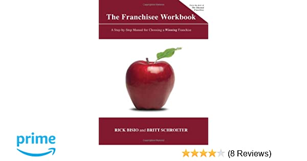 Amazon com: The Franchisee Workbook (9781935098546): Rick