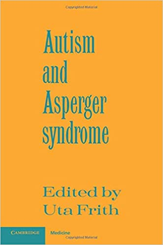 Register Now For Aspergerautism And >> Autism And Asperger Syndrome 9780521386081 Medicine