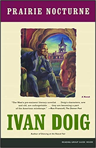 Prairie Nocturne A Novel Ivan Doig 9780743201360 Amazon Books
