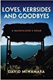 Loves, Kerbsides and Goodbyes, David McNamara, 064656319X