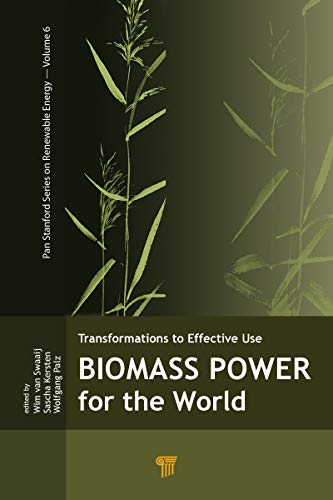 Biomass Power for the World (Pan Stanford Series on Renewable Energy) ()