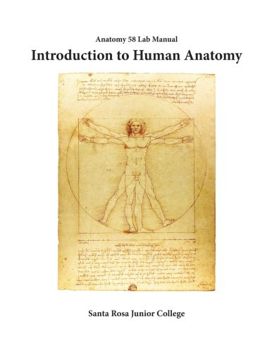 Download Anatomy 58 Laboratory Manual: Introduction to Human