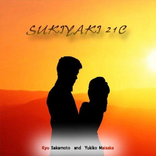 21C (Japanese Version): Kyu Sakamoto & Yukiko Maisaka: MP3 Downloads