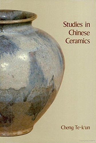 (Studies in Chinese Ceramics (Institute of Chinese Studies Centre for Chinese Archaeology and Art Studies Series (5)))