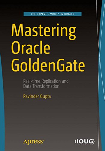 Mastering Oracle GoldenGate by Apress