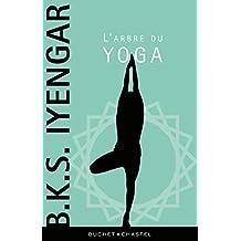 L'Arbre du yoga (Essais/Documents) (French Edition)