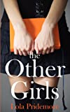 The Other Girls, Lola Pridemore, 0983705062