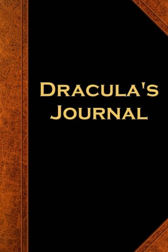 Dracula's Journal Vintage Style: (Notebook, Diary, Blank Book) (Scary Halloween Journals Notebooks Diaries)