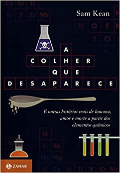 Book Colher Que Desaparece: e Outras Historias Reais De (Em Portugues do Brasil)