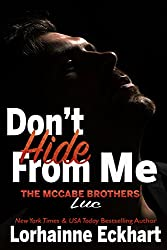Don't Hide From Me: Luc (The McCabe Brothers Book 4)