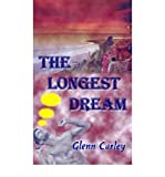 img - for [ The Longest Dream By Carley, Glenn ( Author ) Paperback 2001 ] book / textbook / text book