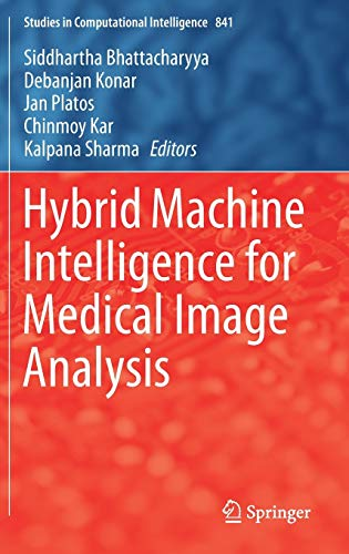 Hybrid Machine Intelligence for Medical Image Analysis Front Cover
