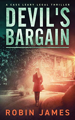 Pdf Thriller Devil's Bargain (Cass Leary Legal Thriller Series Book 3)