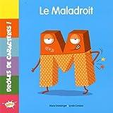 M le Maladroit