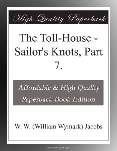 the-toll-house-sailors-knots-part-7