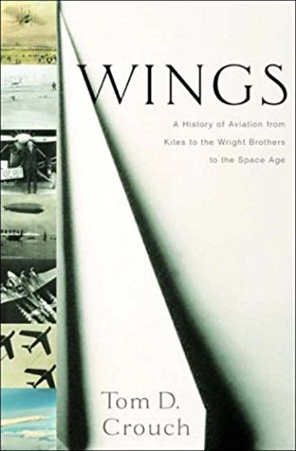 Wings: A History of Aviation from Kites to the Space Age (W Wing)