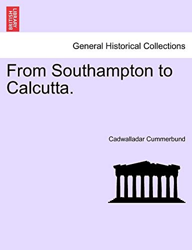 (From Southampton to Calcutta. (French Edition))