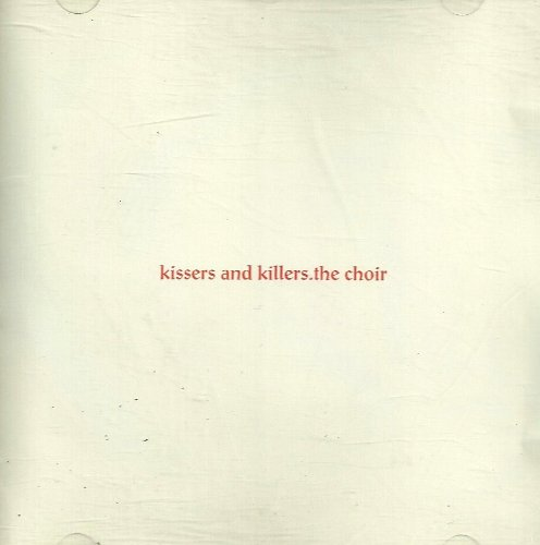 Kissers and Killers by