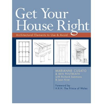 Download Get Your House Right: Architectural Elements to Use & Avoid (Paperback) - Common pdf epub