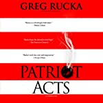 Patriot Acts   Greg Rucka