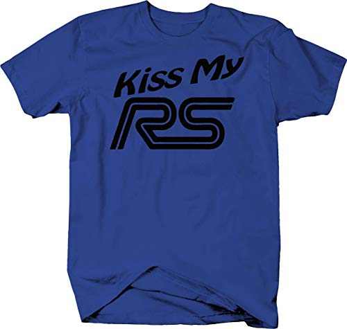 Ford Focus Kiss My RS Funny Racing Euro JDM Tshirt - XLarge