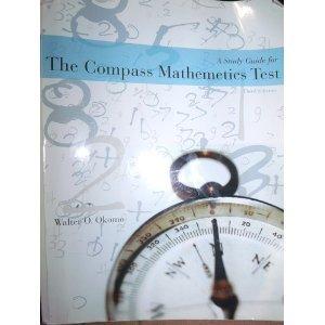 A Study Guide for the Compass Mathematics Test (Mathemetics)