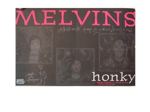 The Melvins Poster Honky Band Shot