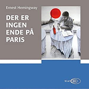Der er ingen ende på Paris [There Is No End in Paris] Audiobook