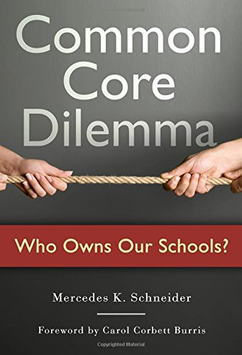 Common Core Dilemma - Who Owns Our Schools?