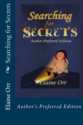 Searching for Secrets: Author's Preferred Edition
