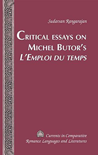 Critical Essays on Michel Butor's «L'Emploi du temps» (Currents in Comparative Romance Languages and Literatures)