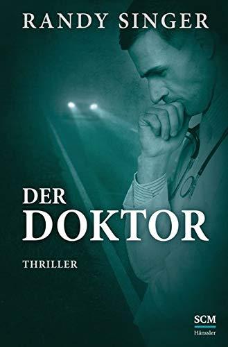 Der Doktor: Thriller (Justizthriller)